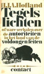 Tegels lichten: omslag van het boek, dat volgens Hubert Smeets een ommekeer betekende voor het leven van Henk Hofland