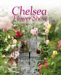 Chelsea Flower Show och berömda engelska trädgårdar