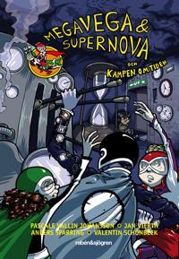 Megavega & Supernova och kampen om tiden