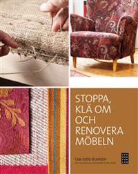 Stoppa, klä om och renovera möbeln