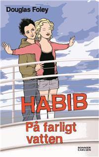 Habib På farligt vatten