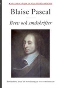 Blaise Pascal, Brev och småskrifter