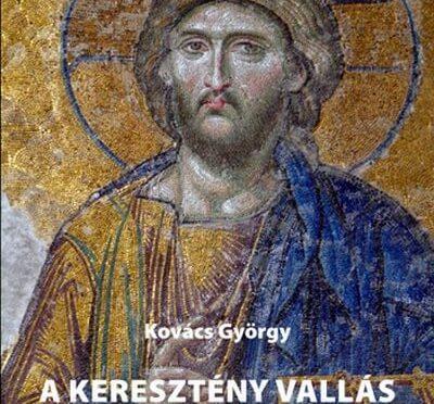 A keresztény vallás megszületésének története könyvismertető
