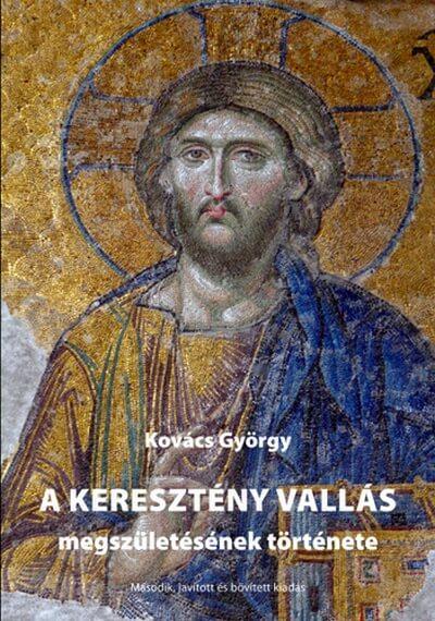 A keresztény vallás megszületésének története borítókép