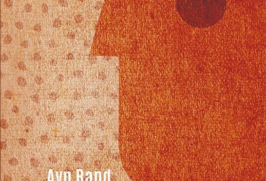 Ayn Rand: Az önzés erénye