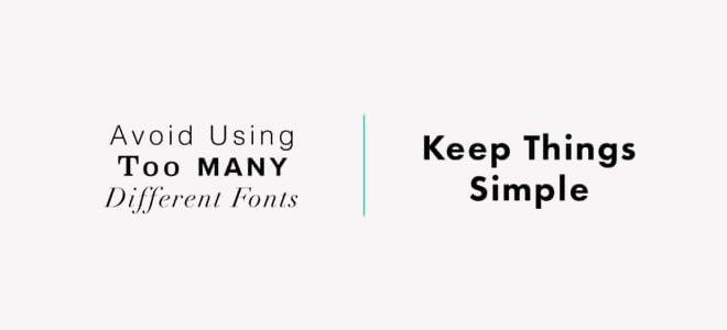 Tips for selecting typeface: Limit the number of fonts