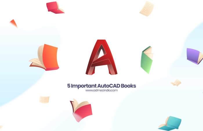 Top 5 Books of AutoCAD | AutoCAD Training Institute in Delhi