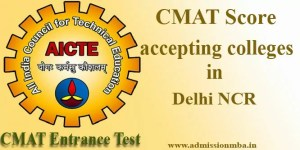 CMAT Score accepting colleges in Delhi NCR