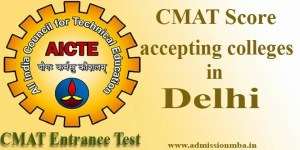 CMAT Score accepting colleges in Delhi