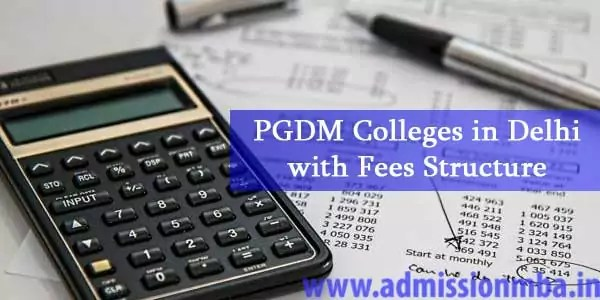 PGDM Colleges Delhi with Fees Structure