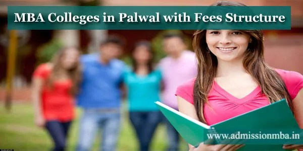 MBA Colleges in Palwal with Fees Structure