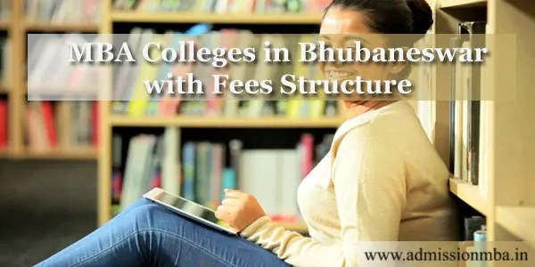 MBA Colleges in Bhubaneswar with Fees