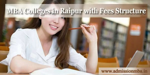 MBA Colleges in Raipur with Fees