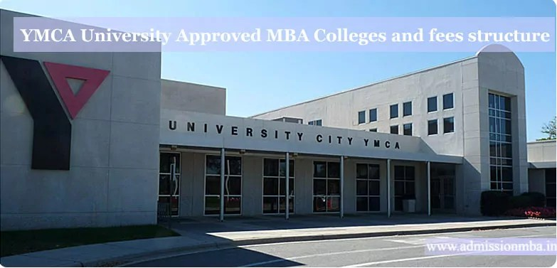 YMCA University affiliated MBA Colleges Fees Structure