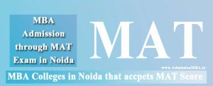 MBA Colleges in Noida Accepting Mat Entrance Exam