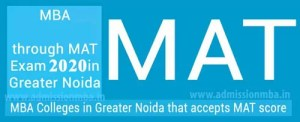 MBA Colleges in Greater Noida Accepting Mat Entrance Exam