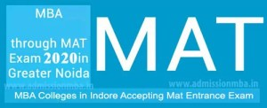 MBA Colleges in Indore Accepting Mat Entrance Exam