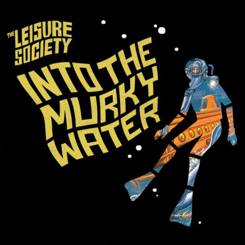 review leisure society into the murky waters