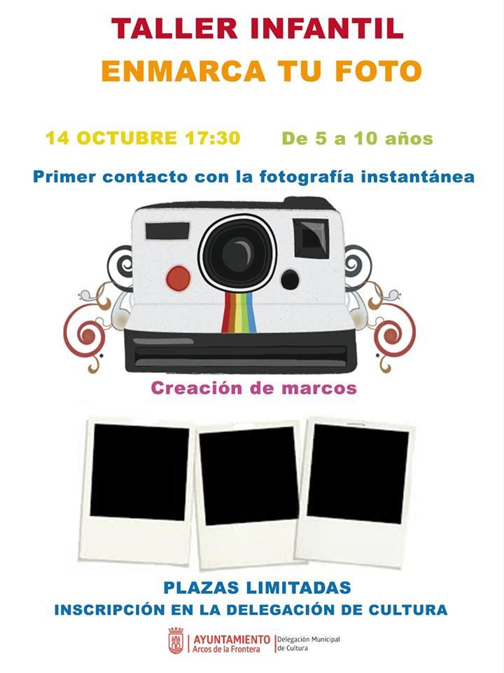 TALLERES INFANTILES DE FOTOGRAFÍA (ARCOS DE LA FRONTERA) Lunes 07 y 14 de Octubre de 2019