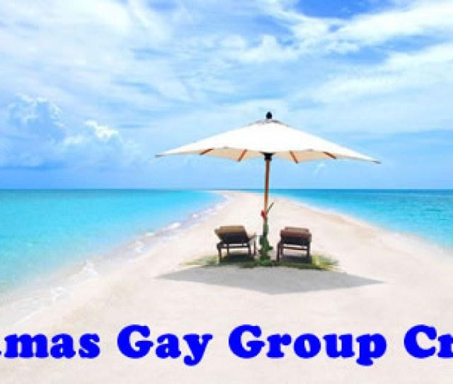 Bahamas Gay Group Cruise 2017