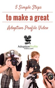 5 Simple Steps to make a great adoption profile video