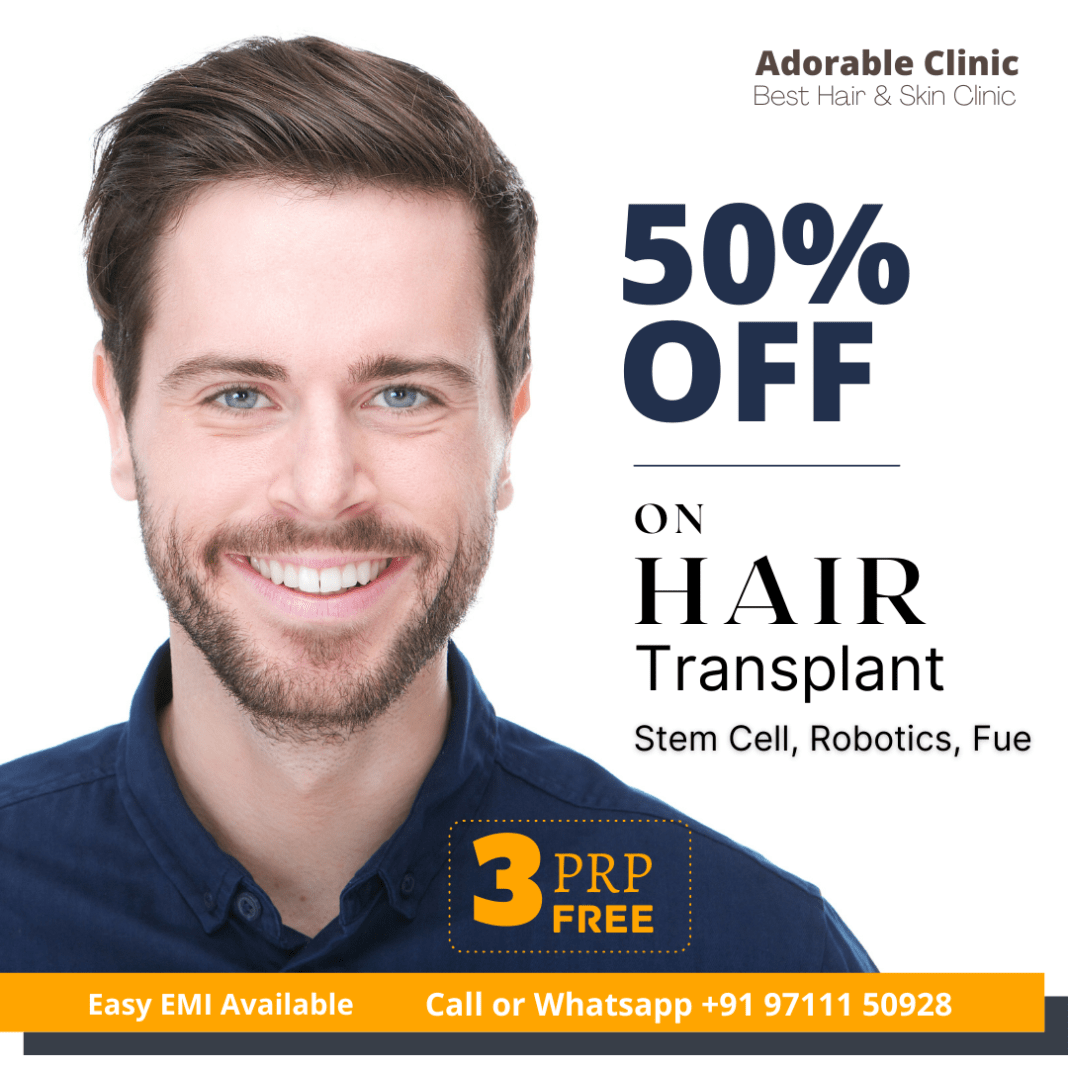 Hair Transplant 50% OFF with 3 PRP FREE @Adorable Clinic