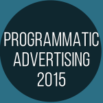 Programmatic Advertising trends 2015