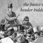 Is Header Bidding The Next Big Revenue Optimization Hack?