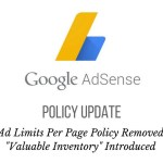 Big AdSense Policy Update: Ad Limits Per Page Lifted, Valuable Inventory Introduced
