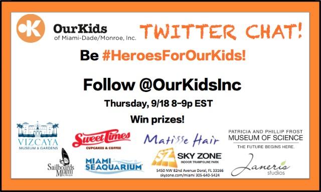 OurKids Twitter Chat #HeroesForOurKids