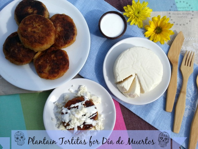Plantain Tortitas for Dia de Muertos #GoAutentico #CaciqueRecipes #DiaDeLosMuertos #DayoftheDead