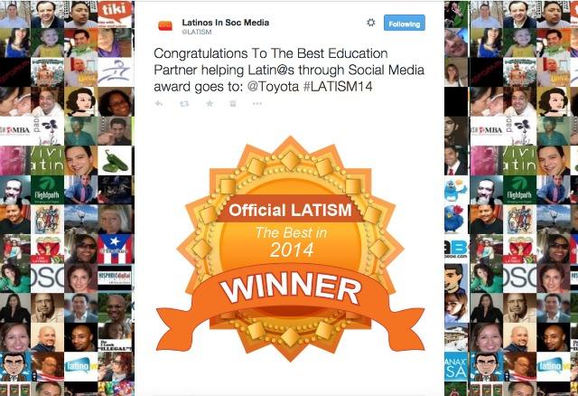 Toyota Latino won the recognition as the best education partner helping Latinos through social media #VayamosJuntos #LATISM14