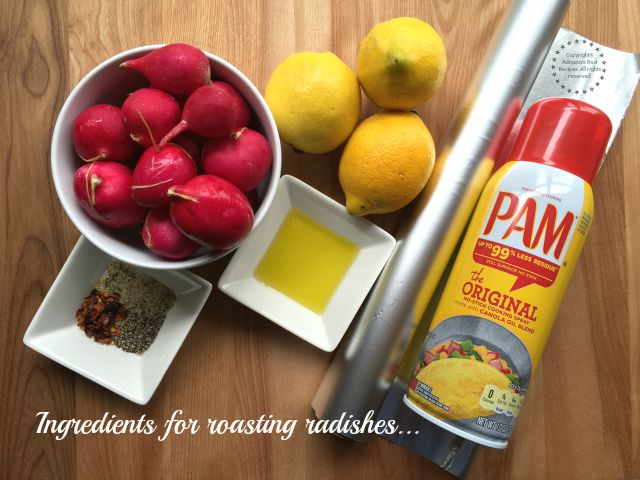 Ingredients for making Roasted Radishes  #ABRecipes