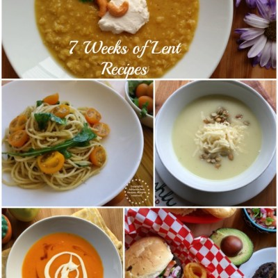 Join us for the 7 Weeks of Lent Recipes