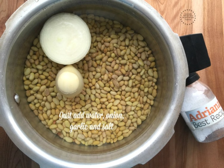 To cook the mayocoba beans just add water, onion, garlic and salt to taste