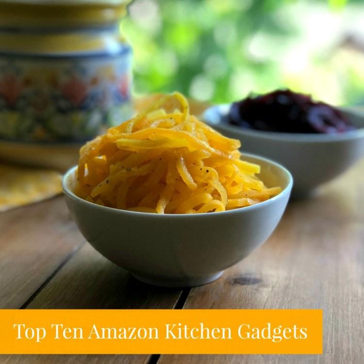 Top Ten Amazon Kitchen Gadgets