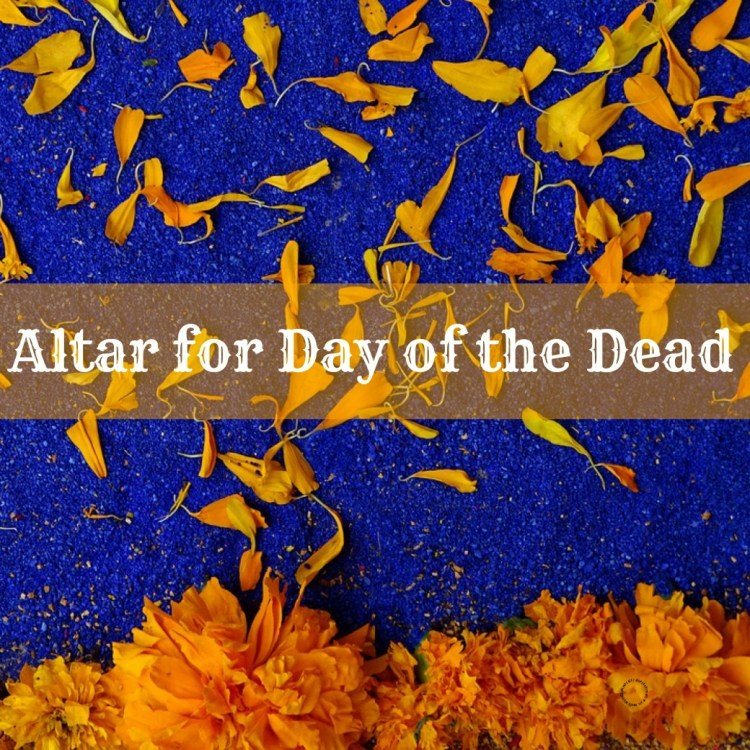 How to set up an altar for Day of the Dead