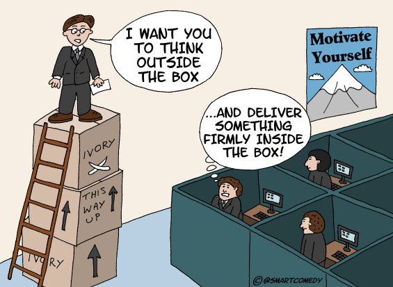 Cartoon showing a manager encouraging the team to think out of the box, but deliver inside the box