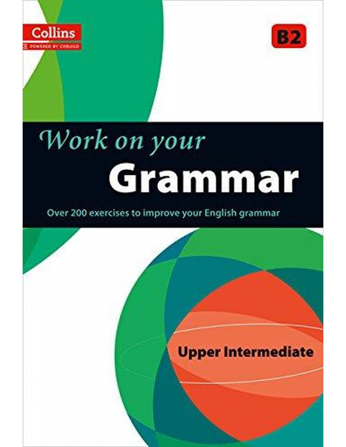 Work On Your Grammar B2 Upper Intermediate Adrion Ltd