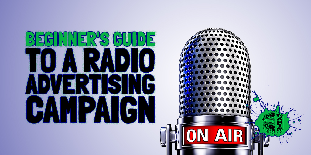Beginner's-Guide-To-A-Radio-Advertising-Campaign