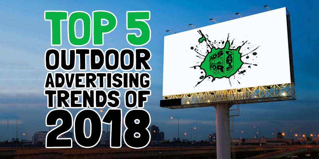 TOP 5 OOH ADVERTISING TRENDS OF 2018