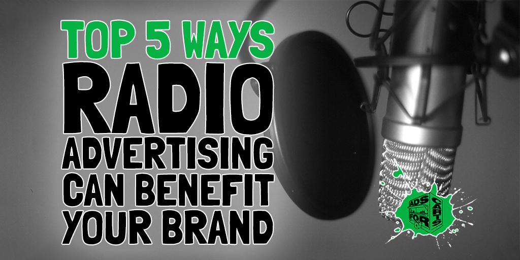 top 5 ways advertising can benefit your brand
