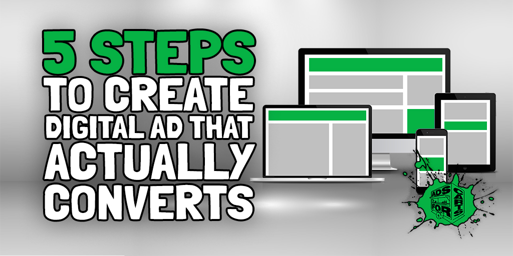 5-Easy-Steps-To-Make-A-Digital-Ad