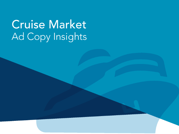 Cruise market ad copy insights