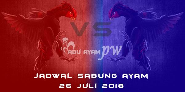 Jadwal Sabung Ayam 26 Juli 2018