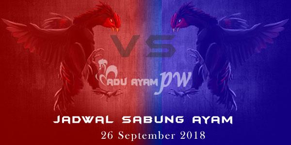 Jadwal Sabung Ayam 26 September 2018