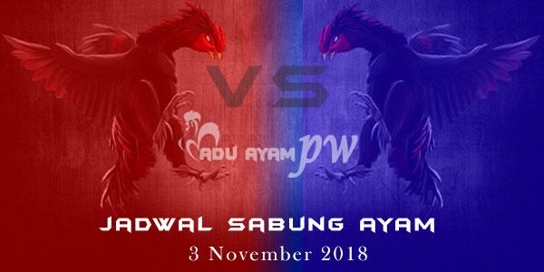 Jadwal Sabung Ayam 3 November 2018