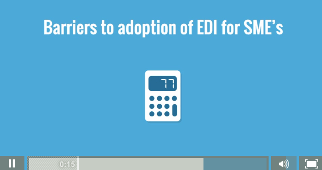 Barriers to adoption of EDI for SMEs video