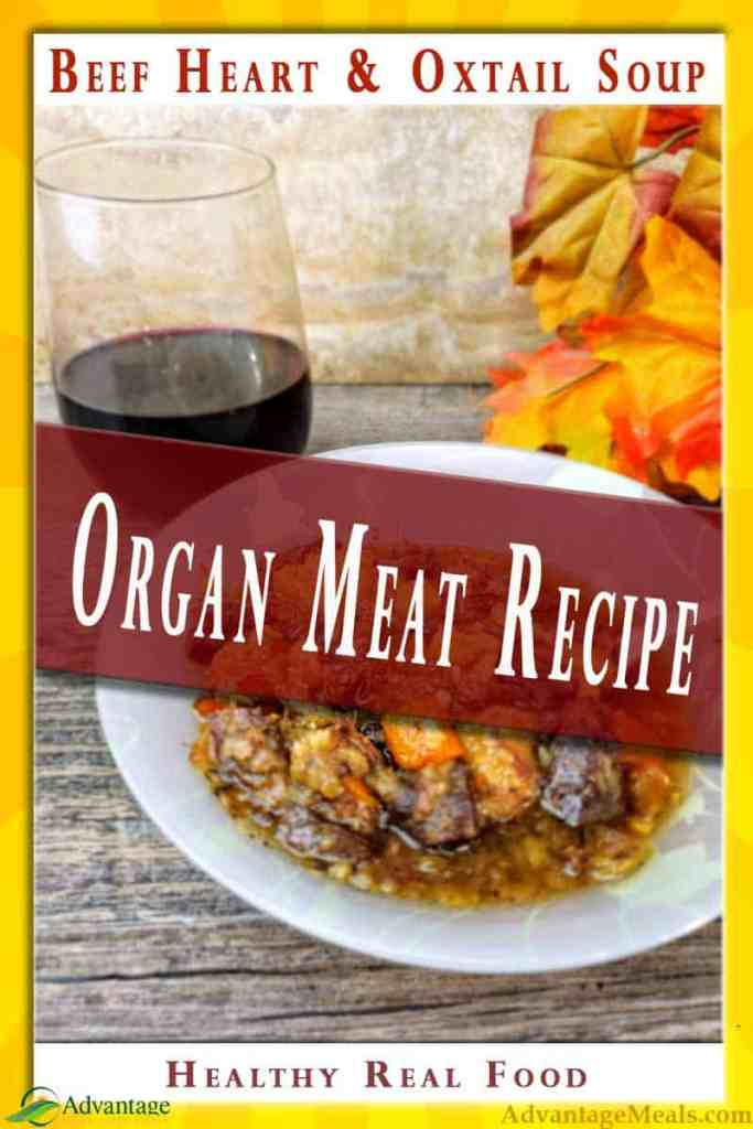Beef Heart and Oxtail Soup Recipe. This traditional real food recipe is low carb, primal, gluten free, sugar free, and API. It's just real food that nourishes the body and soul. #OrganMeat #RealFood