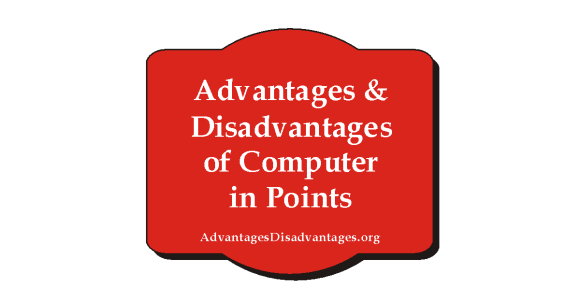 Image about Advantages and Disadvantages of Computer